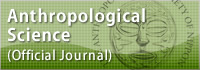 Anthropological Science(Official Journal)